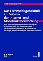 Das Fernmeldegeheimnis Im Zeitalter Der Internet- Und Mobilfunkuberwachung (Fchriften Zum Internationalen Und Vergleichenden Offentliche, nr. 26)