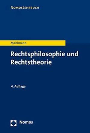 Bog, paperback Rechtsphilosophie Und Rechtstheorie af Matthias Mahlmann