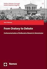 From Oratory to Debate af Kari Palonen