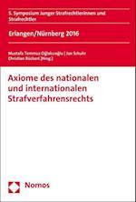 Axiome Des Nationalen Und Internationalen Strafverfahrensrechts