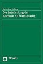 Die Geschichte Der Deutschen Rechtssprache