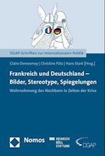 Frankreich Und Deutschland - Bilder, Stereotype, Spiegelungen