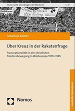 Uber Kreuz in Der Raketenfrage (Historische Grundlagen Der Moderne, nr. 17)