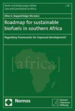 Roadmap for Sustainable Biofuels in Southern Africa (Recht Und Verfassung in Afrika Law and Constitution in Afr, nr. 30)