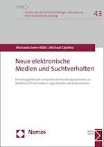 Neue Elektronische Medien Und Suchtverhalten af Michael Opielka, Michaela Evers-Wolk