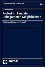 Protest Im Land Der Unbegrenzten Moglichkeiten (Extremismus Und Demokratie, nr. 32)