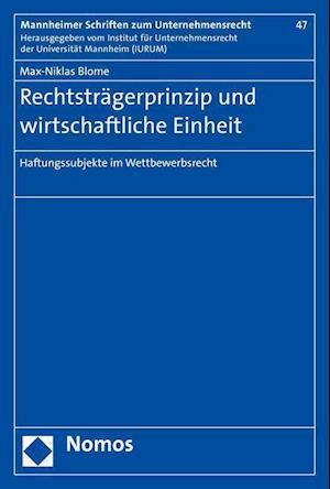 Bog, paperback Rechtstragerprinzip Und Wirtschaftliche Einheit af Max-Niklas Blome