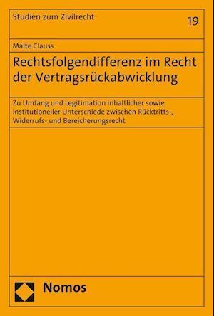 Bog, paperback Rechtsfolgendifferenz Im Recht Der Vertragsruckabwicklung af Malte Clauss