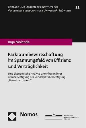 Bog, paperback Parkraumbewirtschaftung Im Spannungsfeld Von Effizienz Und Vertraglichkeit af Inga Molenda