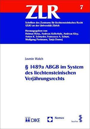 Bog, paperback 1489a Abgb Im System Des Liechtensteinischen Verjahrungsrechts af Jasmin Walch