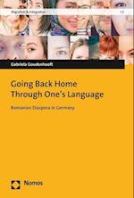 Going Back Home Through One's Language (Migration & integration, nr. 2)