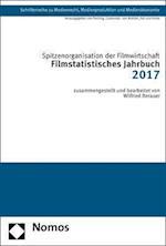 Filmstatistisches Jahrbuch 2017 (Schriftenreihe Zu Medienrecht Medienproduktion Und Medienok, nr. 37)
