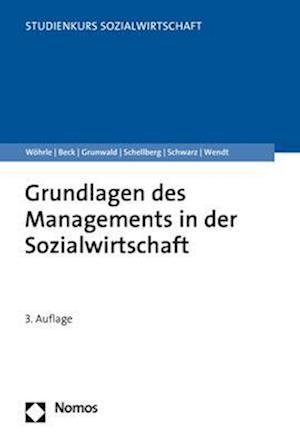 Grundlagen des Managements in der Sozialwirtschaft