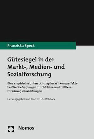 Gütesiegel in der Markt-, Medien- und Sozialforschung