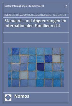 Standards und Abgrenzungen im internationalen Familienrecht