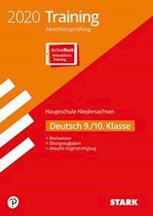 Training Abschlussprüfung Hauptschule 2020 - Deutsch 9./10. Klasse - Niedersachsen