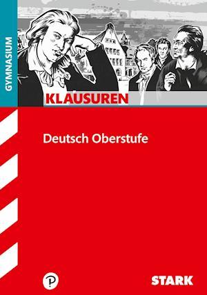 STARK Klausuren Gymnasium - Deutsch Oberstufe