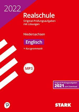STARK Original-Prüfungen Realschule 2022 - Englisch - Niedersachsen