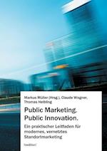 Public Marketing. Public Innovation. af Markus Muller