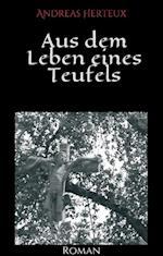 Aus Dem Leben Eines Teufels af Andreas Herteux