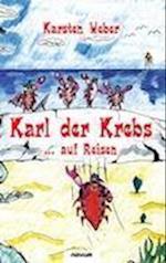 Karl Der Krebs ... Auf Reisen