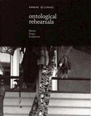 Hanako Geierhos: Ontological Rehearsals