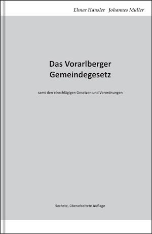 Das Vorarlberger Gemeindegesetz
