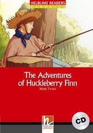 The Adventures of Huckleberry Finn, mit 1 Audio-CD. Level 3 (A2)