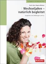 Wechseljahre - naturlich begleitet af Regina Widmer, Ruth Jahn