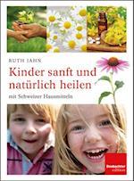 Kinder sanft und naturlich heilen af Ruth Jahn