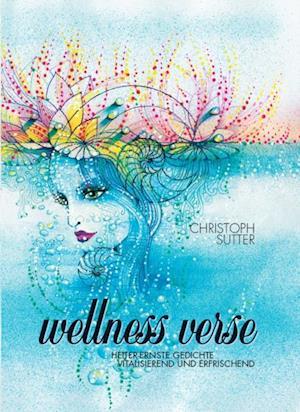 Wellness-Verse af Christoph Sutter