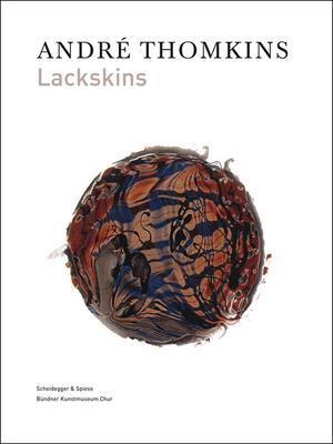 Andre Thomkins: Lackskins