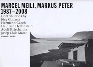 Marcel Meili, Markus Peter Architects: Buildings and Projects 1985-2008