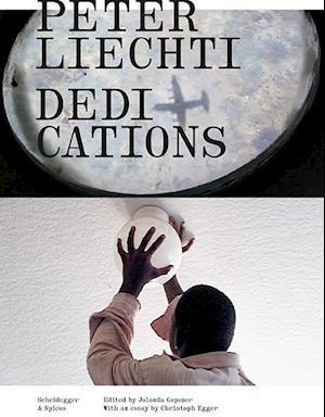 Peter Liechti - Dedications