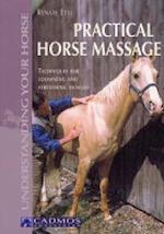 Practical Horse Massage (Understanding Your Horse)