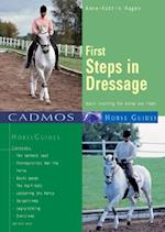 First Steps in Dressage af Anne-Katrin Hagen