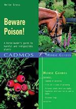 Beware Poison!