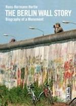 The Berlin Wall Story af Hans-Hermann Hertle