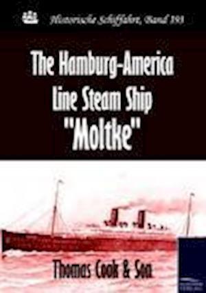 The Hamburg-America Line Steam Ship Moltke