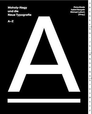 Moholy-Nagy und die Neue Typografie