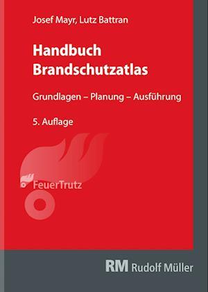 Handbuch Brandschutzatlas, 5. Auflage