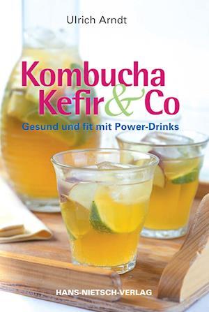 Kombucha, Kefir & Co