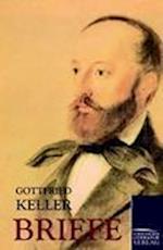 Briefe af Gottfried Keller