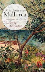 M Rchen Aus Mallorca af Ludwig Salvator