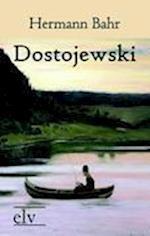 Dostojewski af Hermann Bahr