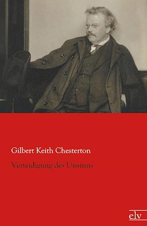 Bog, paperback Verteidigung Des Unsinns af Gilbert Keith Chesterton
