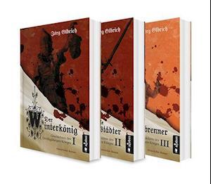 Der Dreißigjährige Krieg Band 1-3: Der Winterkönig / Der tolle Halberstädter / Der Hexenbrenner