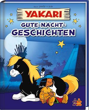 Yakari. Gute-Nacht-Geschichten