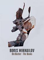 Boris Mikhailov. The Books