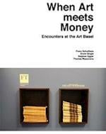 When Art Meets Money (Kunstwissenschaftliche Bibliothek)